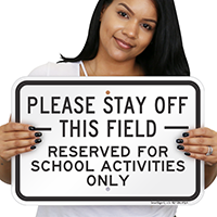 Please Stay Of This Field Sign