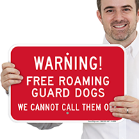 Warning Free Roaming Guard Dogs Sign