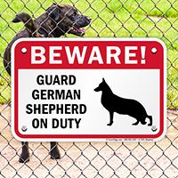 Beware! Guard German Shepherd On Duty Sign