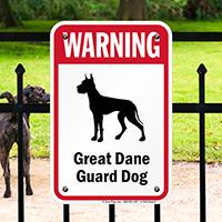 Warning Great Dane Guard Dog Guard Dog Sign