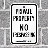 Iowa No Trespassing Sign