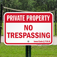 Iowa Private Property Sign