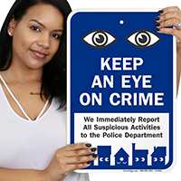 Keep Eye On Crime Sign with Eyes Symbol