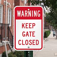 Warning - Keep Gate Closed Signs