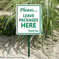 Leave packages here sign for home