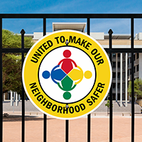 United To Make Neighborhood Safer Sign