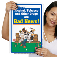 Alcohol, Tobacco, Other Drugs are Bad McGruff Sign