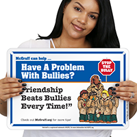 Have a Problem With Bullies? McGruff Sign