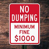No Dumping, Minimum Fine Sign
