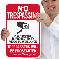 Nebraska Property Is Protected By Video Surveillance Sign
