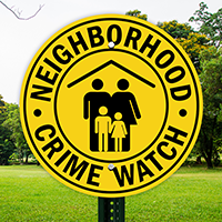 Neighborhood Crime Watch, Security Sign