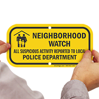 Neighborhood Watch, Suspicious Activity Reported To Police Sign