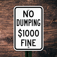 No Dumping $1000 Fine Sign