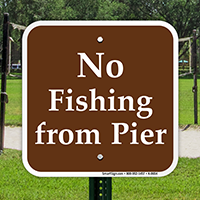 No Fishing From Pier Campground Sign
