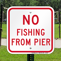 No Fishing From Pier Sign