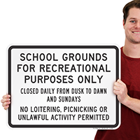 School Grounds for Recreational Purposes Only Sign