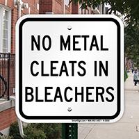 No Metal Cleats In Bleachers Sign