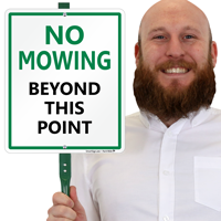 No Mowing Beyond This Point Lawnboss Sign