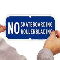 No Skateboarding, No Rollerblading Sign