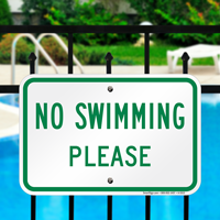 No Swimming Please Signs