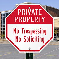 No Trespassing, No Soliciting,Security Sign