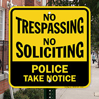No Trespassing, No Soliciting Sign