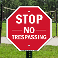 STOP: No trespassing sign