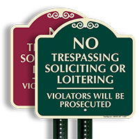 No Trespassing Soliciting Or Loitering Sign