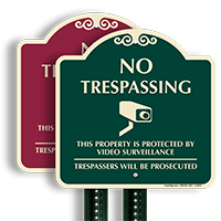 No Trespassing, Video Surveillance Sign