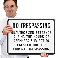 No Trespassing Prosecution Sign