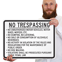 No Trespassing, No Unauthorized Vehicles, etc Sign