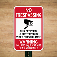 No Trespassing You Being Videotaped Warning Surveillance Sign