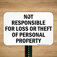 Not Responsible Loss Theft Sign