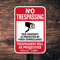 Pennsylvania Property Is Protected By Video Surveillance Sign