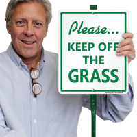 Keep Off Grass Sign for Lawn