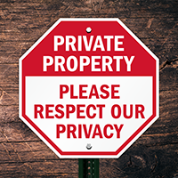 Please Respect Our Privacy Sign