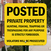Posted Private Property, Violators Will Be Prosecuted Sign