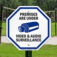 Premises Under Video And Audio Surveillance Sign