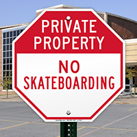 Private Property: No Skateboarding Sign