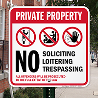 No Soliciting, Loitering Or Trespassing, Offenders Will Be Prosecuted Sign