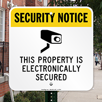 Property Is Electronically Secured Sign (with Graphic)