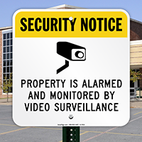 Property Is Monitored By Video Surveillance Graphic Sign