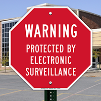 Protected By Electronic Surveillance Sign