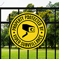 Property Protected By Video Surveillance with Graphic Sign
