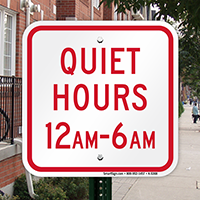 Quiet Hours 12am - 6am Sign