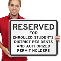 Reserved For Enrolled Student, District Residents Sign