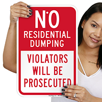 No Residential Dumping Violator Prosecuted Sign