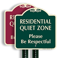 Residential Quiet Zone, Please Be Respectful Designer Sign