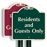 Residents And Guests Only SignatureSign