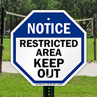 Notice: Restricted area keep out sign
